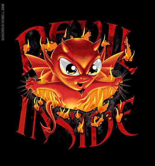 Name: Devil-inside.jpg Größe: 562x600 Dateigröße: 76362 Bytes