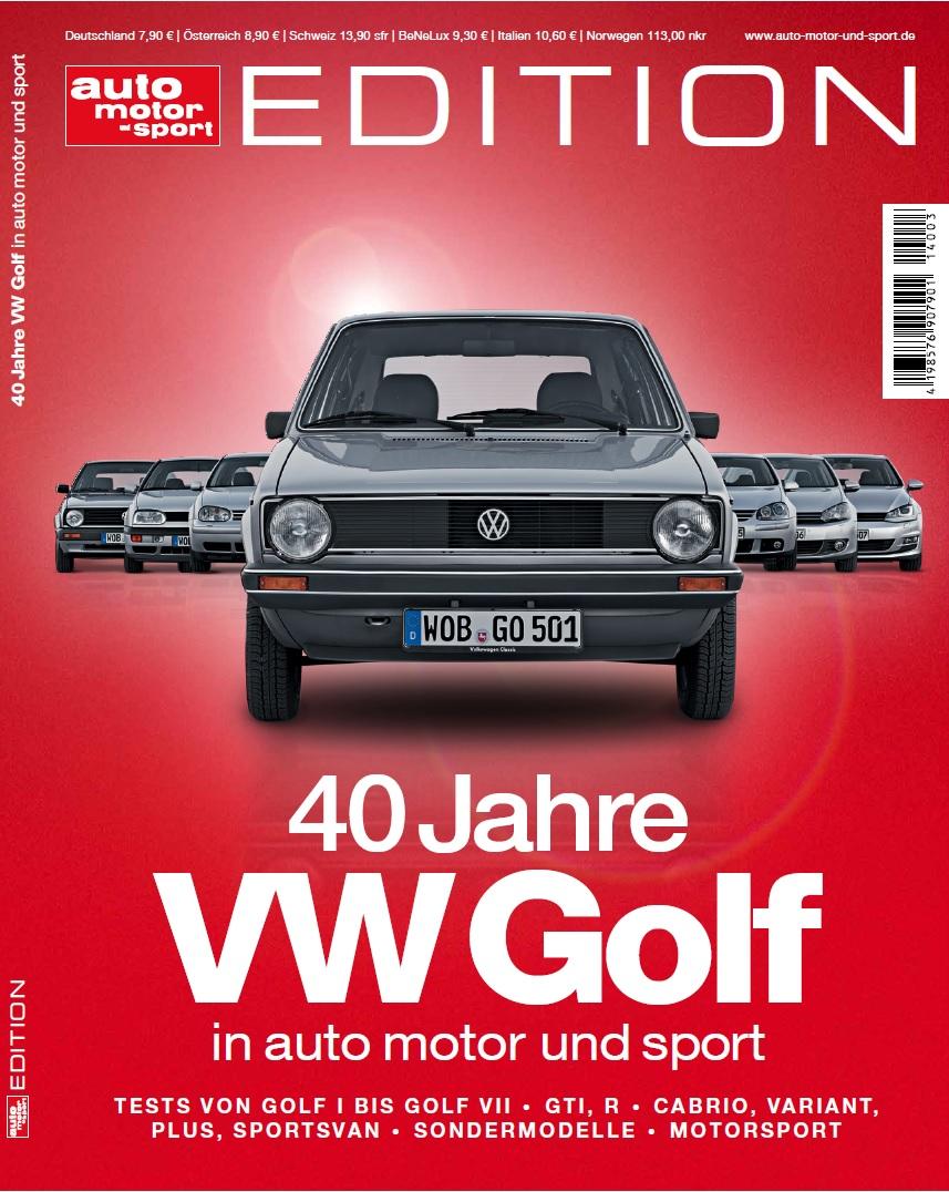 Auto Motor Und Sport Edition Zum 40 Geburtstag Des Vw Golf